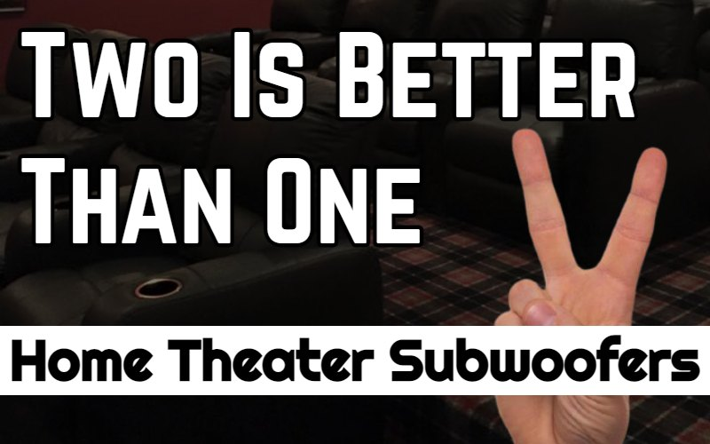 Cover photo for the two is better than one home audio subwoofer blog.