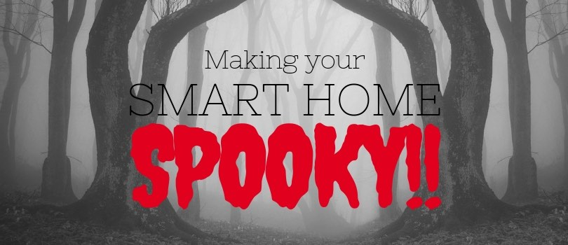 How you can make your Dallas smart home a spooky home for halloween and trick or treat.