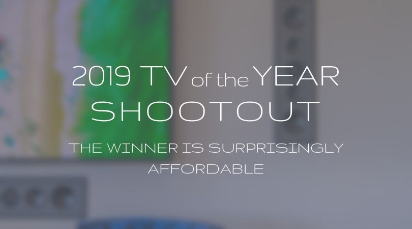 The 2019 TV of the Year Shootout took place, and the Sony A9G OLED beat the LG OLED, Samsung QLED and a Sony LED to win smart TV of the year.