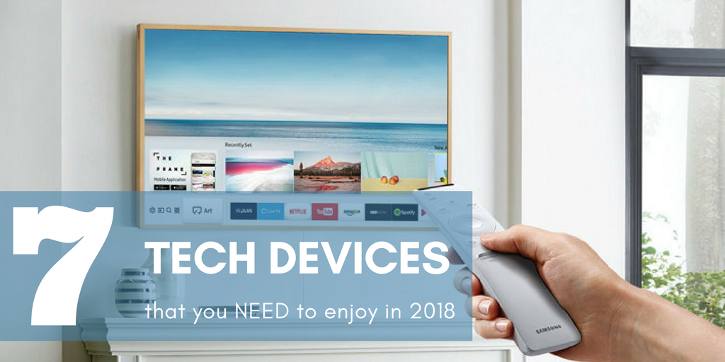 Tech that you need to use in 2018 from CES